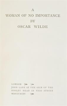 Lot 482 - Wilde (Oscar). A Woman of No Importance, John Lane, 1894, light toning to endpapers, original