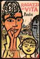 Lotto 287 - Libri Antichi e Rari Pasolini, Pier Paolo. Ragazzi di vita. Milano, Garzanti, 1955. In 8° (195 x