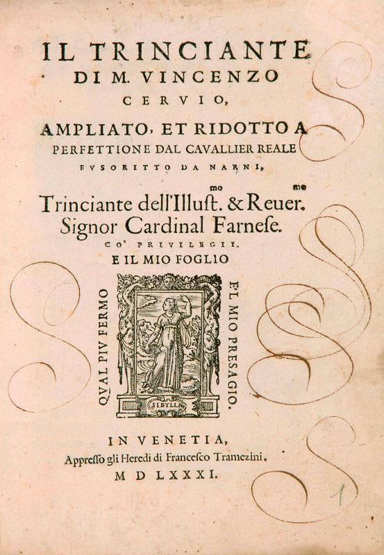 Lotto 340 - Gastronomia Cervio, Vincenzo, e Reale Fusorito. Il trinciante. Venezia, eredi di Francesco e Michele